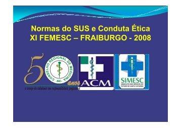 3) Normas do SUS e Conduta Ética/Dr. Rodrigo Jorge Luz ...