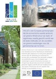 VALUE is een Europees partnerproject dat de economische waarde ...