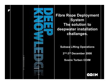 Fibre Rope Deployment Fibre Rope Deployment System The ...