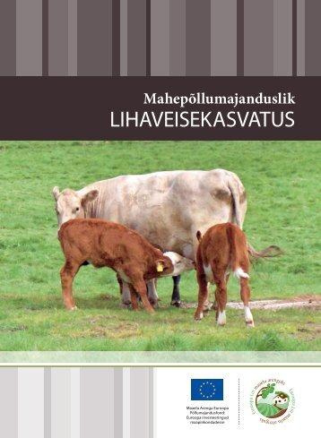 Mahepõllumajanduslik lihaveisekasvatus (PDF 712 KB)