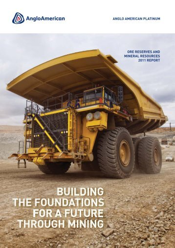 ore reserves and mineral resources 2011 report - Anglo American ...
