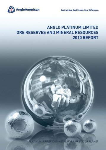 ore reserves and mineral resources - Anglo Platinum