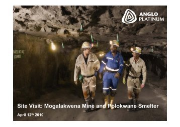 Analyst and Investor visit – Anglo Platinum - Anglo American South ...