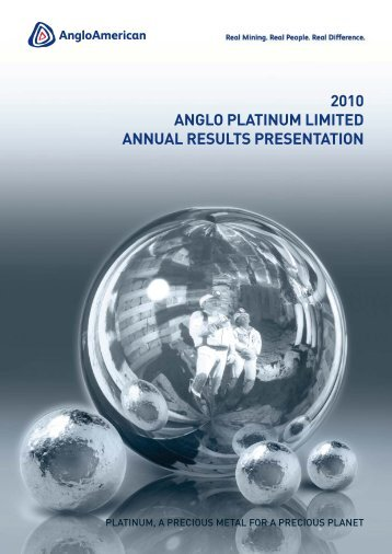 2010 annual results presentation - Anglo American Platinum