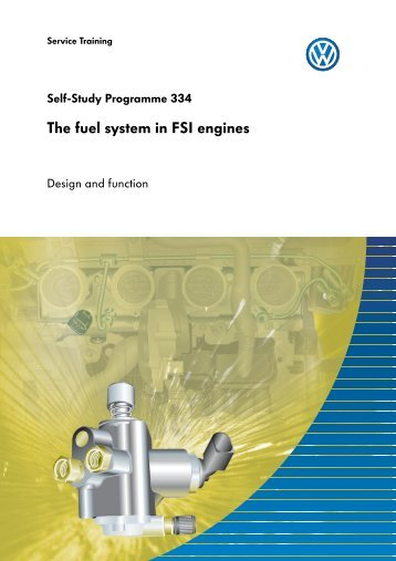 SSP 334 - The fuel system in FSI engines - Volkspage