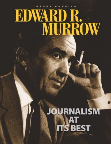 Edward R. Murrow - Journalism at Its Best - About the USA