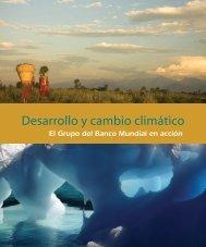Desarrollo y cambio climático: El Grupo del Banco Mundial en acción