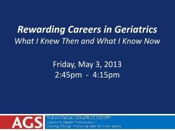 Rewarding Careers in Geriatrics - American Geriatrics Society