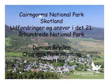 Cairngorms National Park Skotland Udfordringer og ansvar i det 21 ...