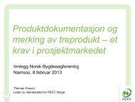 PEFC og krav til produktdokumentasjon i prosjektmarkedet - Norsk ...