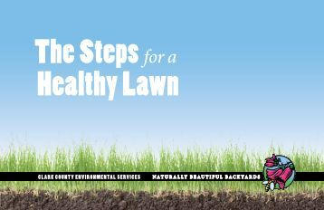 The Steps for a Healthy Lawn brochure - Clark County