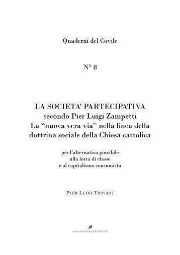 Quaderni del Covile n.8 - LA SOCIETÀ PARTECIPATIVA ... - Il Covile