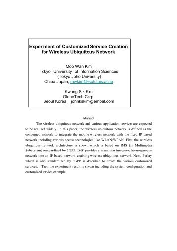Experiment of Customized Service Creation for Wireless ... - APNOMS