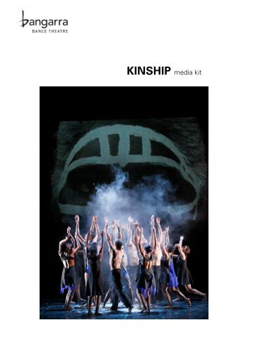 Download the Bangarra Dance Theatre press kit ... - Shaganarts.com