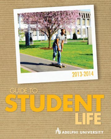 Guide to Student Life - Campus Life - Adelphi University