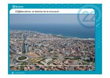 22@Barcelona, el districte de la innovació @ ,
