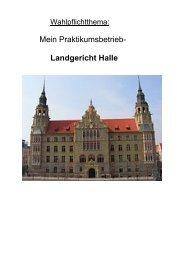 Mein Praktikumsbetrieb- Landgericht Halle