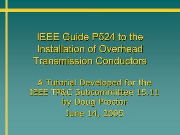 IEEE Guide P524 to the Installation of Overhead ... - Overhead Lines