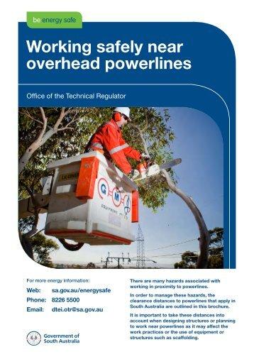 Working safely near overhead powerlines - SafeWork SA - Sa.gov.au