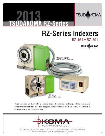 TSUDAKOMA RZ-Series - Koma Precision, Inc.