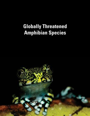 Globally Threatened Amphibian Species Part 1