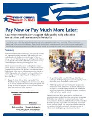 NE Pay Now or Pay Later Brief.pdf - Fight Crime: Invest in Kids
