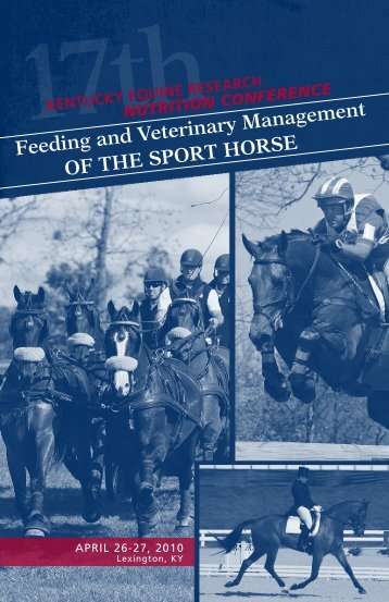 Feeding and Veterinary Management oF the Sport horSe - Kentucky ...