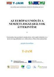 Az európai uniós és a nemzeti jogszabályok áttekintése