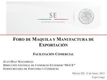 foro de maquila y manufactura de exportación - Expo Carga