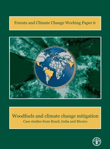 Woodfuels and climate change mitigation - case studies from ... - FAO