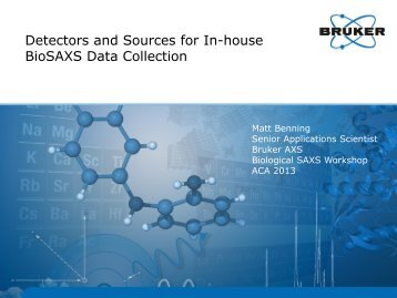 Detectors and Sources for In-house BioSAXS Collection
