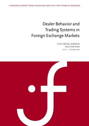 Dealer Behavior and Trading Systems in Foreign Exchange ... - SIFR