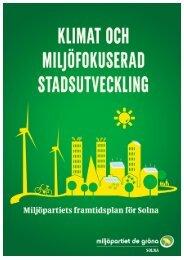 klimat och miljöfokuserad stadsutveckling - Miljöpartiet de gröna