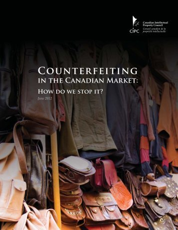 Counterfeiting in the Canadian Market: How Do We Stop It?