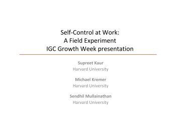 Self-Control at Work: A Field Experiment - IGC
