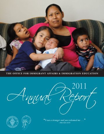 2011 Office for Immigrant Affairs Annual Report - Archdiocese of ...