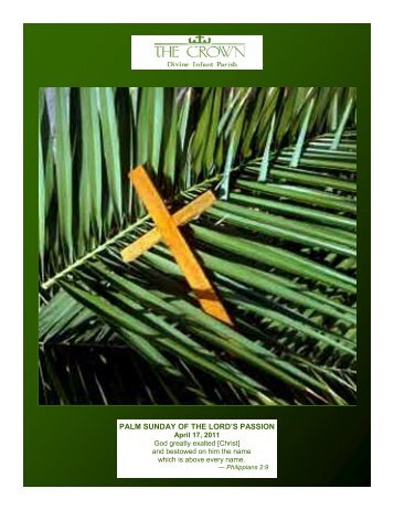 PALM SUNDAY OF THE LORD'S PASSION - Archdiocese of Chicago