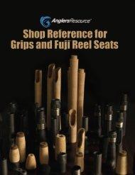 fuji reel seat and grip reference - Merrick Tackle