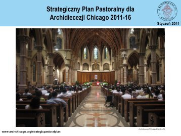 Strategiczny Plan Pastoralny jest - Archdiocese of Chicago