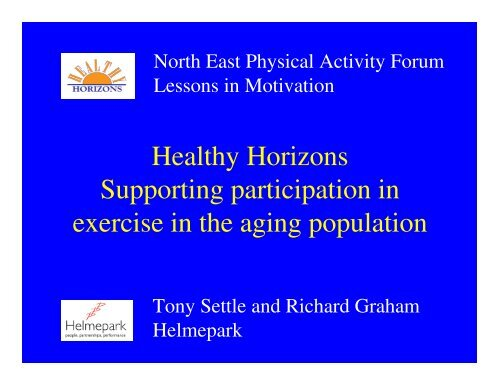 Healthy Horizons Supporting participation in exercise in the aging ...