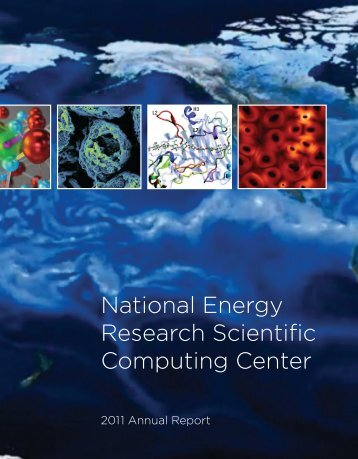 NERSC Annual Report 2011 - National Energy Research Scientific ...