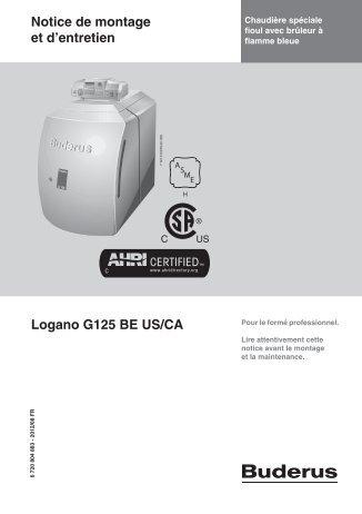 Notice de montage et d'entretien Logano G125 BE US/CA - Buderus