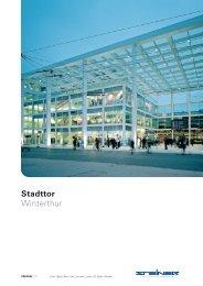 Stadttor Winterthur - Steiner AG