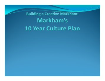 Cultural Plan - Town of Markham