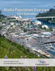 Alaska Population Overview: 2010 Census and 2011 Estimates