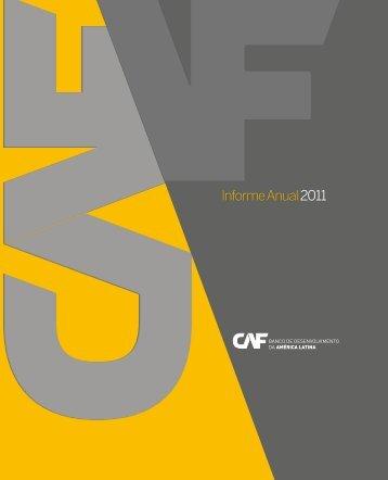 Informe Anual2011 Informe Anual 2011 - Publicaciones - CAF