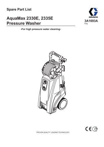 AquaMax 2330E, 2335E Pressure Washer, Spare Part ... - Graco Inc.