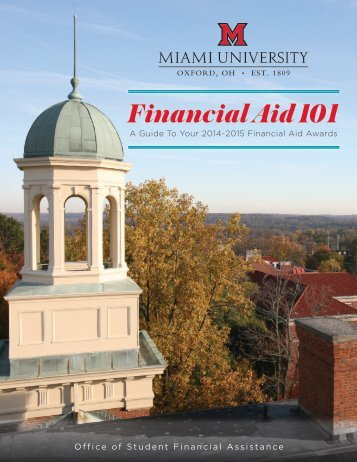 Financial Aid 101 2013-2014 - Miami University