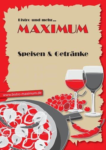finden Sie unsere Speisekarte als PDF zum ... - Bistro Maximum