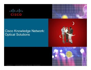 Cisco Knowledge Network: Optical Solutions